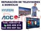 lg y hyundai (920-409-215) reparaciÓn de televisores a domicilio servicio tÉcnico de tv